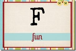 F - fun