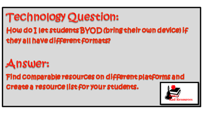 BYOD - differentiating your technology options to allow for many different formats, including iPads, android tablets and PC laptops to all be used in your classroom - suggestions from Raki's Rad Resources