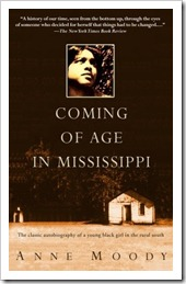 Anne Moody Coming of Age in Mississippi
