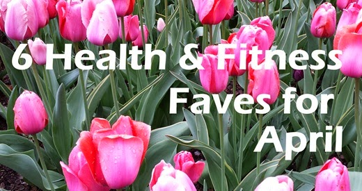 6 Faves for April