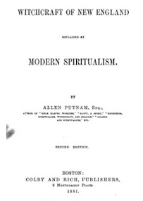 Cover of Allen Putnam's Book Witchcraft Of New England Explained By Modern Spiritualism