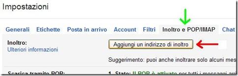 Gmail Inoltro e POP/IMAP Aggiungi un indirizzo di inoltro