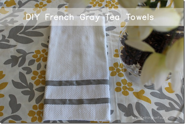 DIY French Gray Tea Towels from Setting for Four #diy #tutorial #tea #towel #gray #ribbon #target #dwellstudio