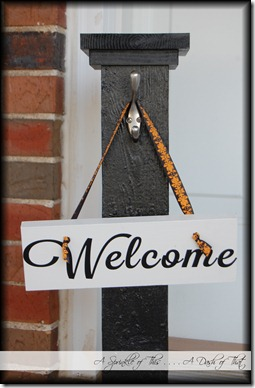 Welcome Post and Sign {A Sprinkle of This . . . . A Dash of That}