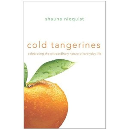 Cold-Tangerines-by-Shauna-Niequist