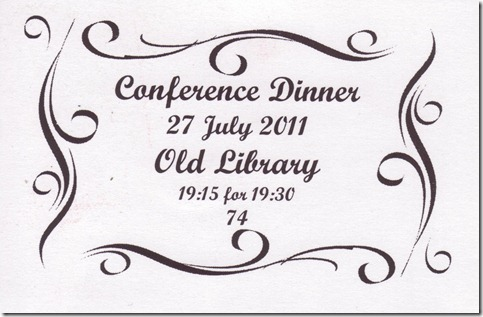 Conference Dinner - 27 july 2011 - Old Library - 19:15 for 19:30