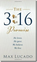 3-16-promise-he-loves-gives-we-max-lucado-paperback-cover-art