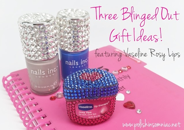 3 Blinged out gift ideas featuring Vaseline Rosy Lips