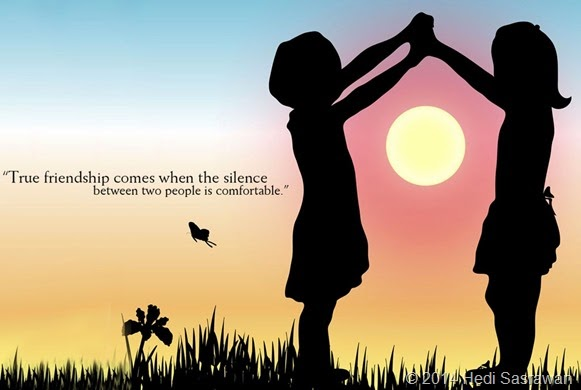 Jangan Memilih-Milih Teman, Tapi Pilihlah Sahabat yang Baik