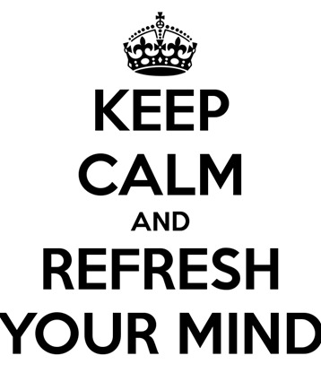 keep-calm-and-refresh-your-mind