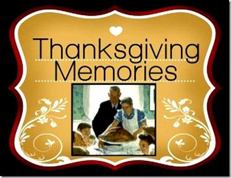 Thanksgiving Memories 2