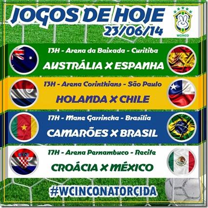 WCINCO - JOGOS DE HOJE 23.06