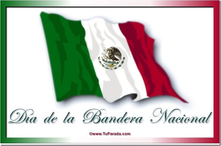 de la bandera, bandera México, banderas para el día de la bandera