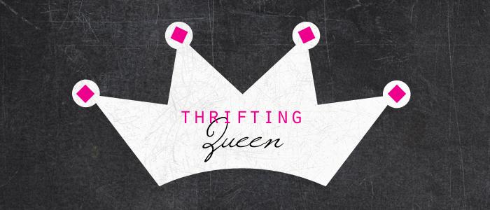 thrifting queen