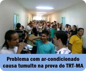 TRT MA - PROBLEMA COM AR CONDICIONADO