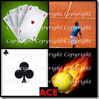 ACE- 4 Pics 1 Word Answers 3 Letters