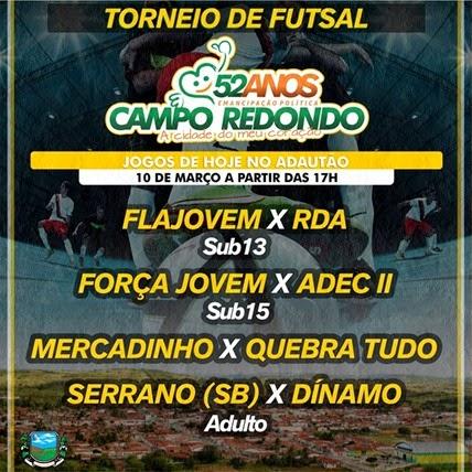Futsal - 53 anos Campo Redondo - emancipação - FLAJOVEM - RDA - futsal - ADEC - MERCADINHO - QUEBRATUDO - SERRANO - DÍNAMO - wesportes