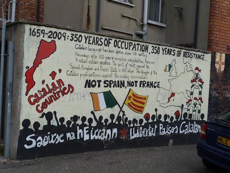 Obiective turistice Irlanda de Nord: Traiasca Catalunya Libera