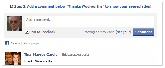 Step 2, Add a comment below &quot;Thanks Woolworths&quot; to show your appreciation!