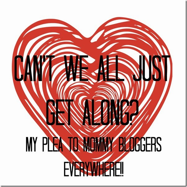 My-Plea-To-Mommy-Bloggers