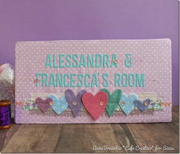 sizzix big shot - door hanger-canvas-decor-girl-room - targa-fuoriporta-bambini-cameretta  by Anna Drai - cafecreativo (1)