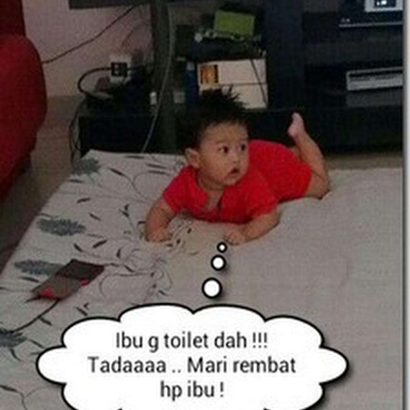 Bayi kantoi rembat telefon bimbit ibunya !