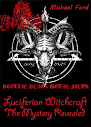 Luciferian Witchcraft The Mystery Revealed