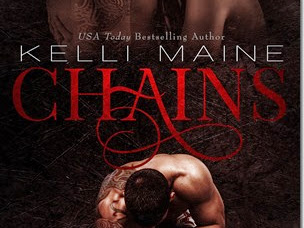 Release Day Launch: Chains by Kelli Maine + Excerpt