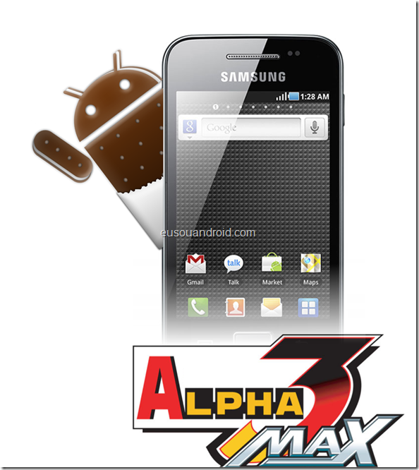 Galaxy Ace Ice Cream Sandwich alpha 3 max