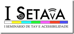 setava - 1º Seminário de Tradução Visual e Acessibilidade