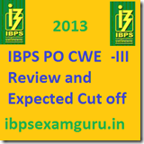 IBPS PO Expected Cut Off 2013