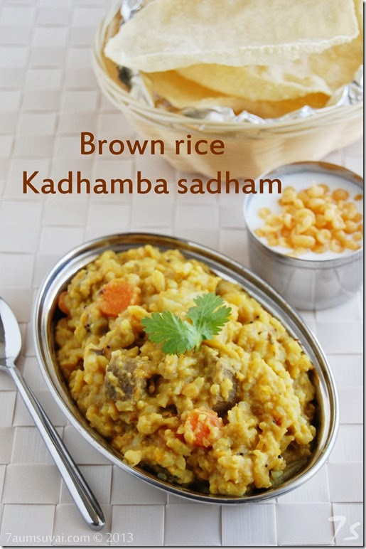 Brown rice kadhamba sadham