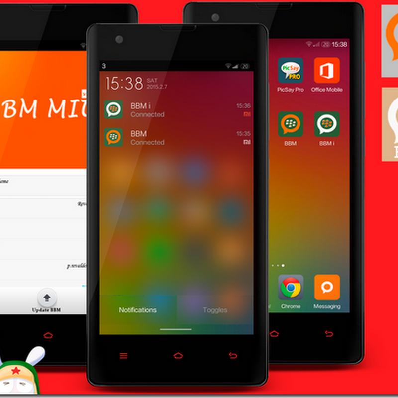 Download BBM Mod MULTI BBM MIUI STYLE VERSION 2.6.0.30