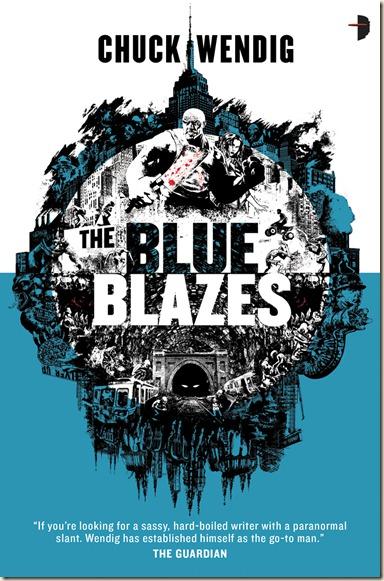 Wendig-TheBlueBlazes