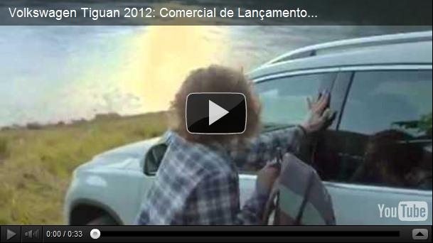 Video – Comercial do Tiguan 2012