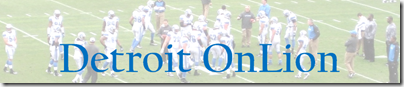 Detroit Onlion, a new Detroit Lions blog