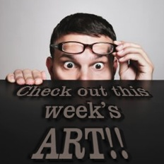 check out this weeks art