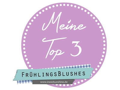 Blogparade-Top-3-Fruehlingsblushes