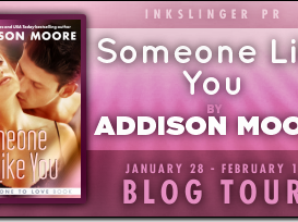 Blog Tour: Someone Like You (Someone to Love #2) by Addison Moore + GIVEAWAY