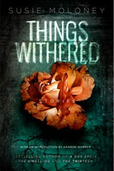 Things Withered - Susie Maloney