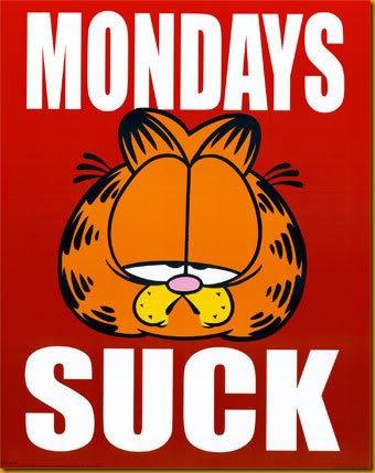 Mondays-Suck