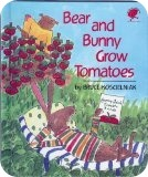 Bear_and_Bunny_Grow_Tomatoes