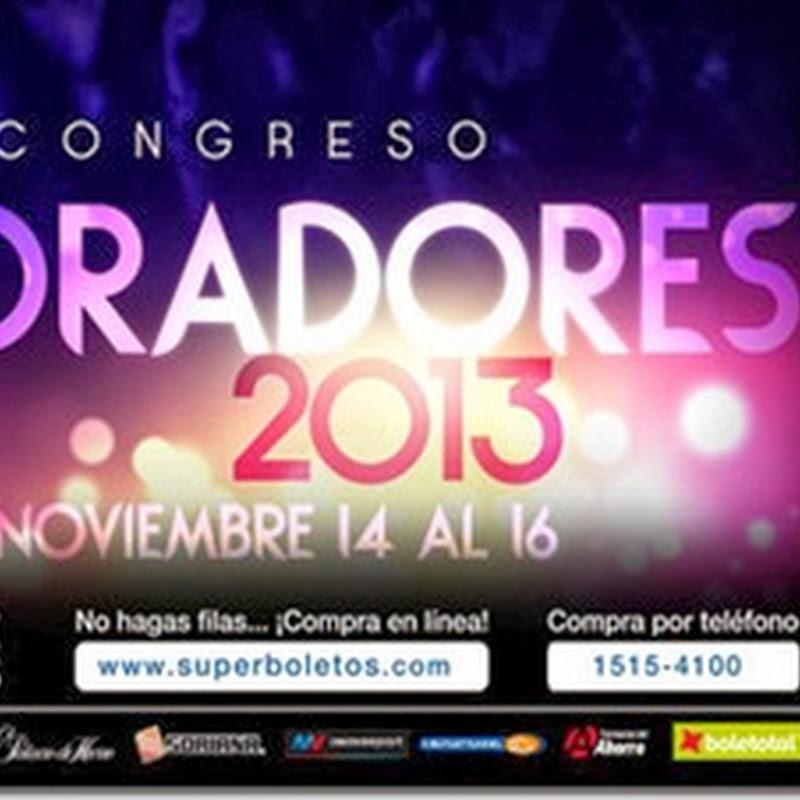 Congreso Adoradores 2013 en Mexico