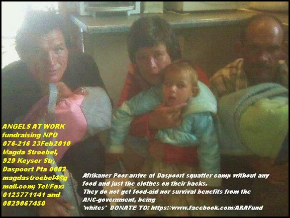 Afrikaner Poor arrive at Daspoort squatter camp with NOTHING desperate for food and shelter April122012 ARAF