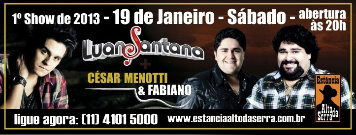 Luan Santana e César Menotti & Fabiano na Estância Alto da Serra