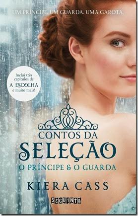 contos da seleção - o principe e o guarda