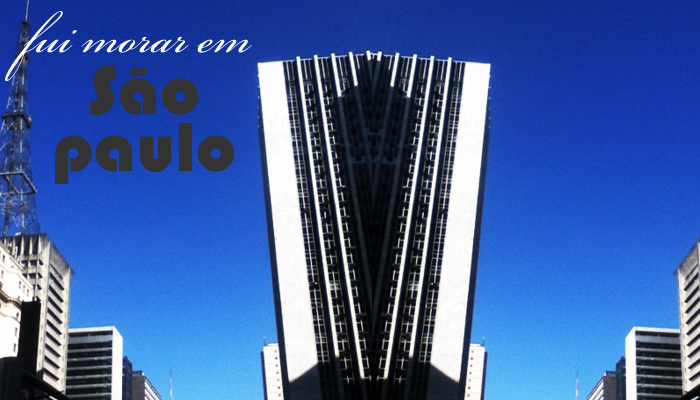 sobre morar sozinha em São Paulo