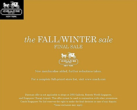 coach fall winter sale final reduction 2011 2012 Paragon, Takashimaya, Isetan Scotts, Raffles City, Marina Bay Sands  VivoCity