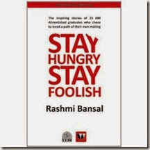 Stay Hungry Stay Foolish (Paperback) by Rashmi Bansal at Rs.67 only