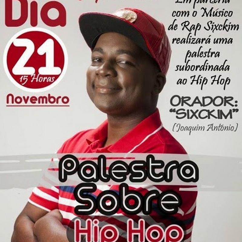 MediaTeca Apresenta: Palestra Sobre O Hip-Hop (Com Sixckim) [Dia 21 de Novembro]